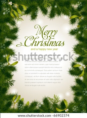 detailed realistic christmas frame with fir and mistletoe - stock vector