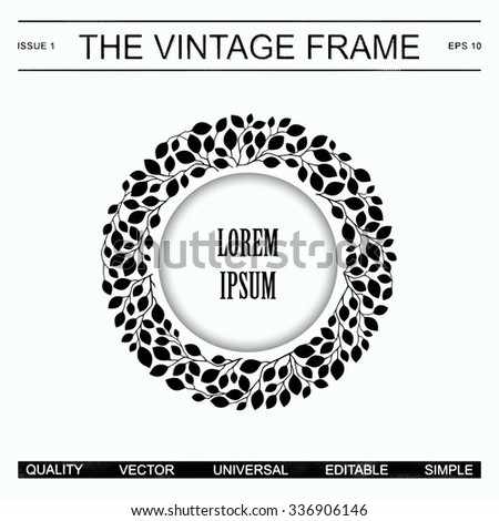 Detailed retro frame from branches with leaves. Monochrome template for label in the style of vintage newspaper. Vector EPS 10 - stock vector