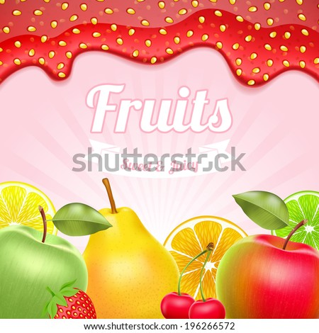 Different fruits background - apple, cherry, pear and citruses. Strawberry jam border on top. - stock vector