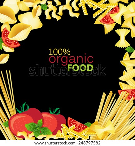 Different types of pasta, tomatoes, basil on a black background - stock vector