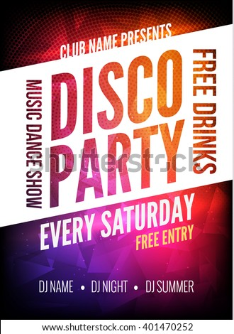 Disco Party Poster Template. Night Dance Party flyer. design template on dark colorful background.