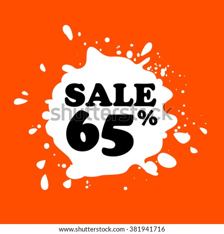 Discount on white blot. Colored blot. Orange color backgraund. Discount 65 percent. Discount 65 percent. Vector label. Sixty five percent sale. - stock vector