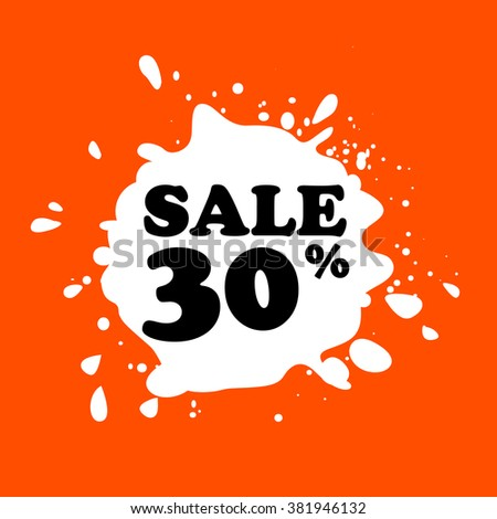Discount on white blot. Colored blot. Orange color backgraund. Discount 30 percent. Discount 30 percent. Vector label. - stock vector