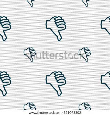 Dislike sign icon. Thumb down sign. Hand finger down symbol. Seamless pattern with geometric texture. Vector illustration - stock vector