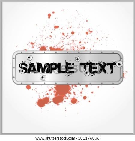 Distorted text with blood spatter on a metallic background with gunshot holes - stock vector