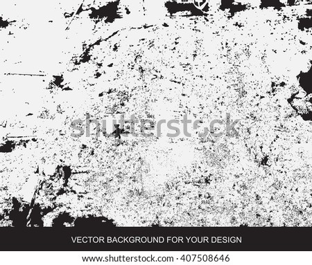 Distress Overlay Texture For Your Design. Black and white grunge background. vector illustrations - stock vector