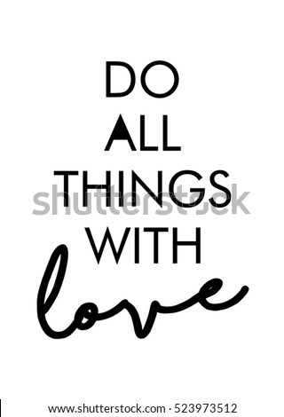 do all things with love quote print in vectorlettering quotes motivation for life and