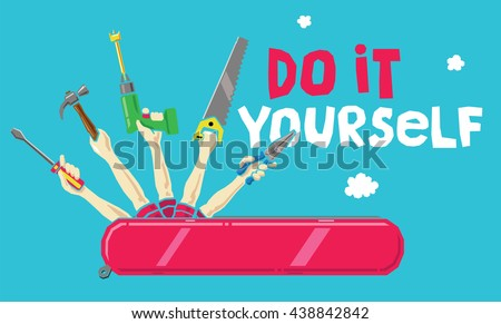 Do It Yourself Concept: Swiss Army Knife with Human Arms Tool Holding a Screwdriver, Hammer, Drill, Saw, Pliers. Blue Background with 'Do It Yourself' Headline. - stock vector