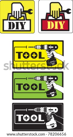 Do it yourself Tool Sticker - stock vector