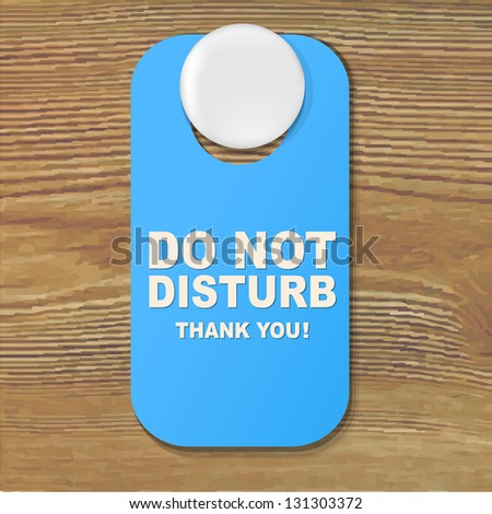 Do Not Disturb Blue Sign With Gradient Mesh, Vector Illustration - stock vector