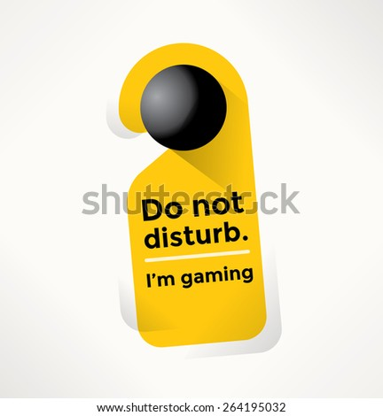 Do Not Disturb Door Sign with I'm gaming text. Online computer games ang gaming concepts. - stock vector