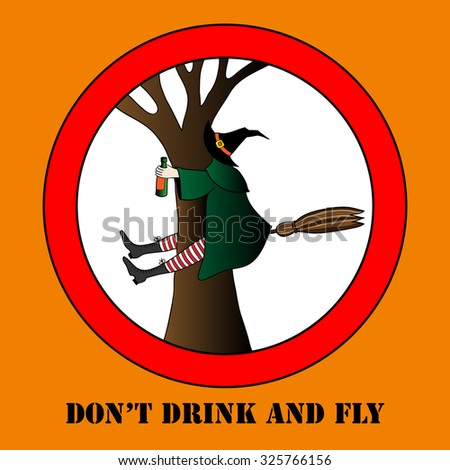 do not drink and fly vector  halloween  illustration. Happy Halloween message design background - stock vector