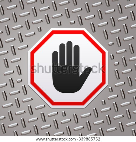 Do not enter stop sign with hand on metal plate - stock vector