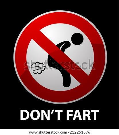 Do not fart red sign on black background - stock vector
