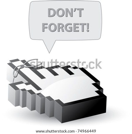 Do not forget reminder mouse cursor - stock vector