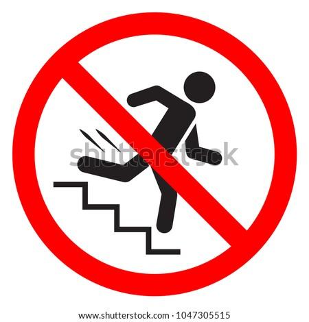 Do Not Run Stairs Dont Rush Stock Vector 1047305515