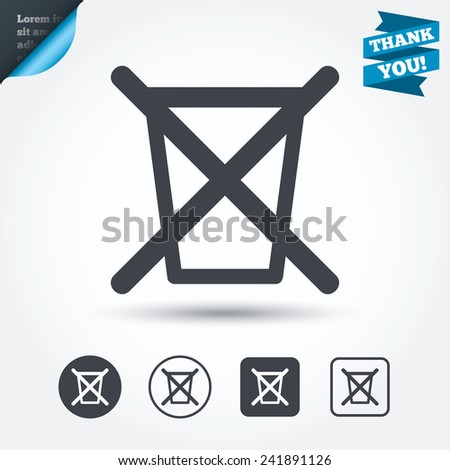 Do not throw in trash. Recycle bin sign icon. Circle and square buttons. Flat design set. Thank you ribbon. Vector