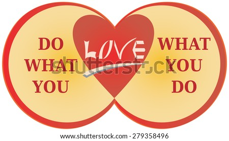 Do What You Love Quote - Love What You Do Illustration - stock vector