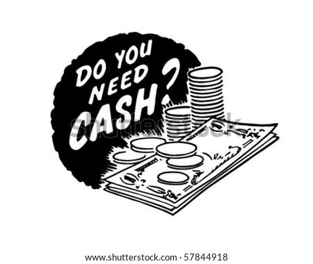 Do You Need Cash? - Ad Header - Retro Clip Art - stock vector