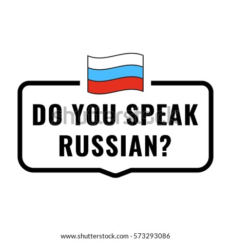 how to say do you speak russian