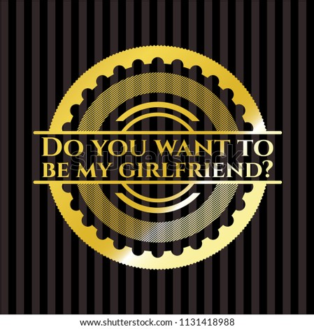 Do You Want Be My Gold Stock Vector 1131418988 Shutterstock