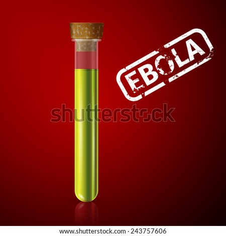 doctor examines a tube with blood infected with ebola virus - stock vector