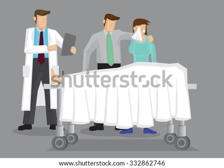 Doctor with a couple weeping over a dead body covered in white sheet on wheeled bed. Vector cartoon illustration on death and grief concept isolated on grey background. - stock vector