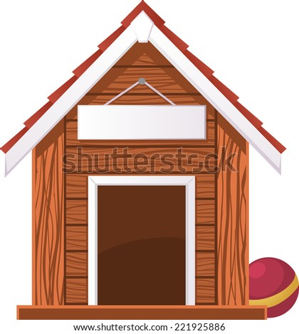 Dog House with Blank Banner, and dog ball besides dog douse. Vector illustration cartoon. - stock vector