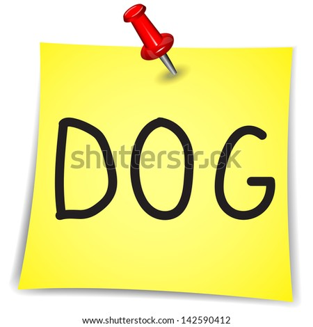 DOG Word on a Note Paper with pin on white background - stock vector