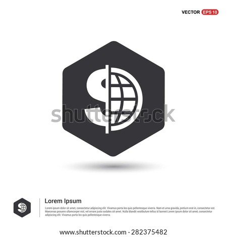Dollar currency symbol with world globe icon - abstract logo type icon - hexagon black background. Vector illustration - stock vector