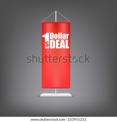 Dollar deal. Vertical red flag at the pillar. Advertising for your business events. - stock vector