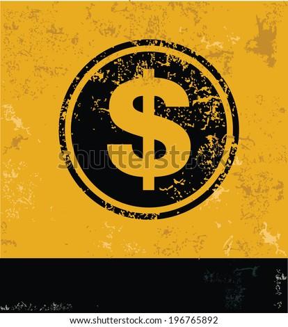 Dollar symbol,grunge vector - stock vector