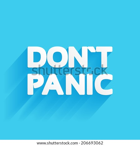 don`t panic, inscription white voluminous letters on a blue background, sticker vector - stock vector