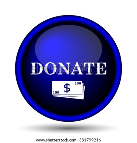 Donate icon. Internet button on white background. EPS10 vector - stock vector