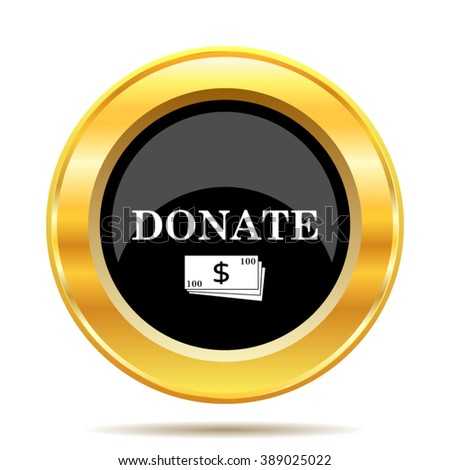 Donate icon. Internet button on white background. EPS10 vector. - stock vector