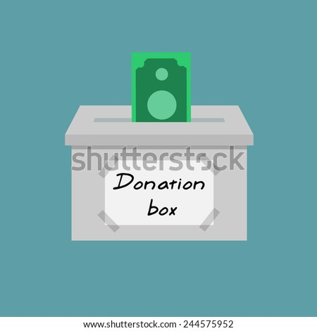Donate money - Donation box with money bill - Flat design - stock vector