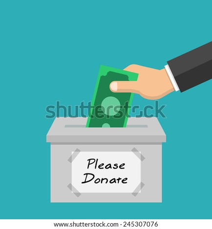 Donate money. Donation concept in flat style - hand putting money in the box.  - stock vector