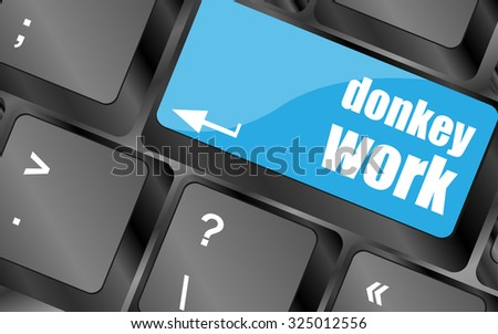 donkey work button on computer keyboard key, vector illustration - stock vector