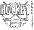 Doodle style hockey illustration in vector format. Includes text, hockey sticks, and puck. - stock vector