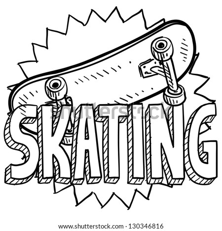 Doodle style skateboarding illustration in vector format. Includes text and skateboard. - stock vector