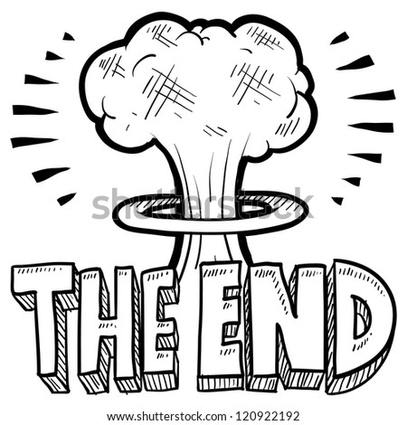 Doodle style The End sketch with cartoon mushroom cloud and text message in vector format. - stock vector