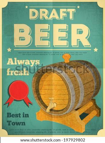Draft Beer Retro Poster in Vintage Design Style. Beer Barrel. Vector Illustration. - stock vector