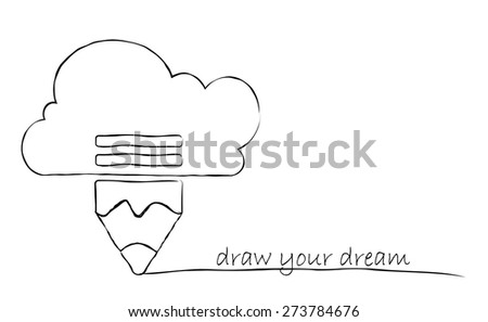 Dream concept. Pencil with cloud. Hand drawn sketch illustration. - stock vector