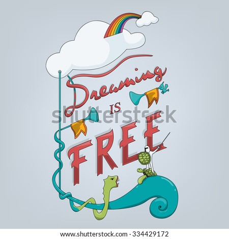 Dreaming is Free - stock vector