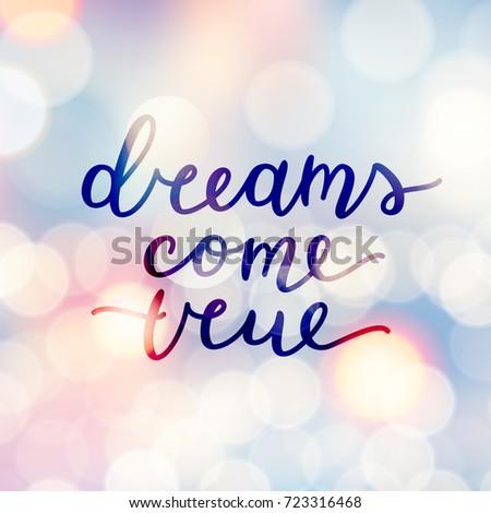 Dreams come true lettering vector handwritten stock vector royalty dreams come true lettering vector handwritten text thecheapjerseys Choice Image