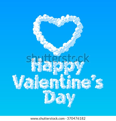 Dreamy vector greeting card for St Valentine's Day with heart and text from clouds on blue background - stock vector