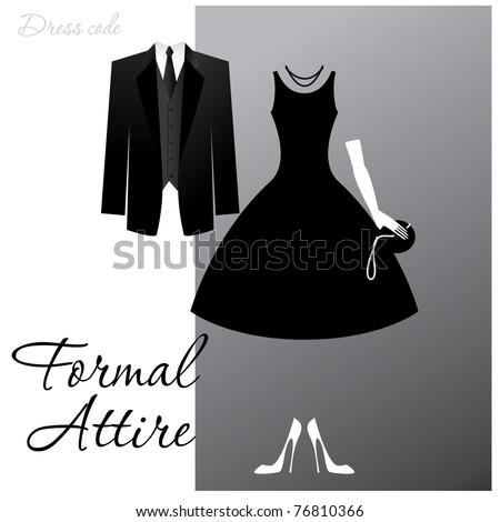 Dress code - Formal Attire. The man - a black tuxedo, a dark jacket and tie, the woman - cocktail dress. - stock vector