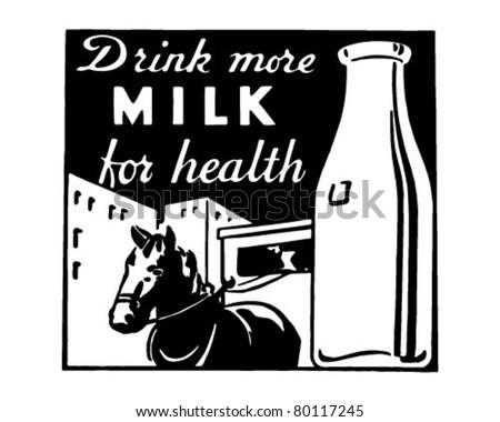 Drink More Milk - Retro Ad Art Banner - stock vector