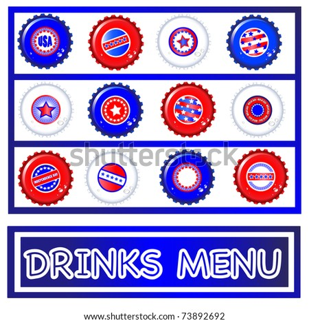 Drinks menu template of Stars & Stripes bottle caps. USA Fourth of July emblems. Background and caps on separate layers to enable easy editing. EPS10 vector format. - stock vector