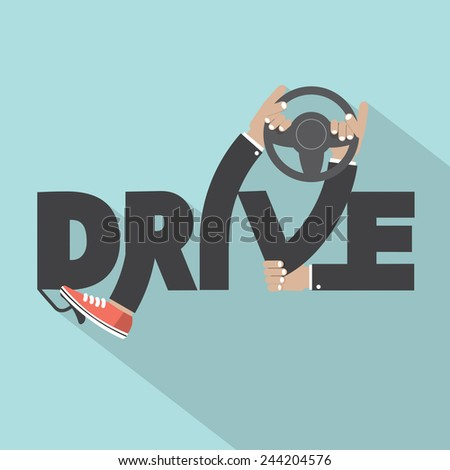 Drive With Steering Wheel In Hand Typography Design Vector Illustration - stock vector